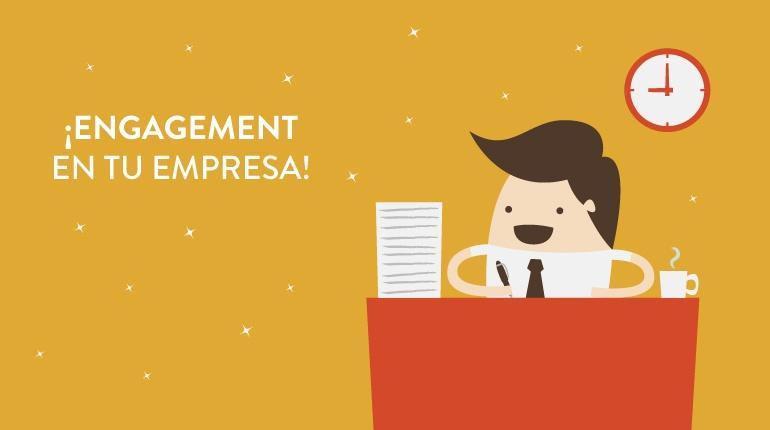 5 claves para impulsar el engagement en tus empleados